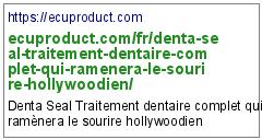 https://ecuproduct.com/fr/denta-seal-traitement-dentaire-complet-qui-ramenera-le-sourire-hollywoodien/